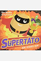 Supertato Run Veggies Run Paperback