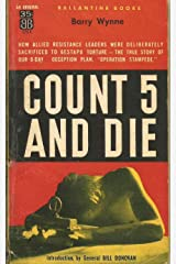 Count Five and Die: D-Day Deception - The true story of 'Operation Stampede' Kindle Edition