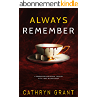 Always Remember: A gripping psychological thriller with a nail-biting climax (English Edition)