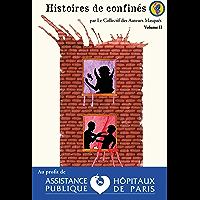 Histoires de Confinés: Volume 2