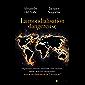 La mondialisation dangereuse : Vers le déclassement de l'occident