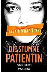 Die stumme Patientin: Psychothriller Perfect Paperback