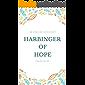 Harbinger of hope.: An English Anthology