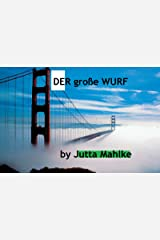 Der Große Wurf (Kurze Kurzgeschichte) Kindle Ausgabe