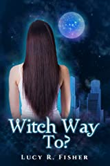 Witch Way To...? Kindle Edition