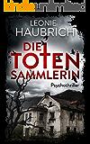 Die Totensammlerin: Psychothriller (German Edition)