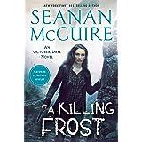A Killing Frost: 14 (October Daye)