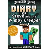 Diary of Minecraft Steve and the Wimpy Creeper - Book 1: Unofficial Minecraft Books for Kids, Teens, & Nerds - Adventure Fan