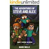 The Adventures of Steve and Alex Book 3: Fighting the Wither