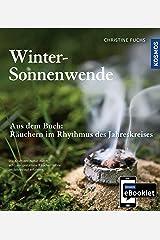 KOSMOS eBooklet: Winter-Sonnenwende: Auszug aus dem Hauptwerk: Räuchern im Rhythmus des Jahreskreises Kindle Ausgabe