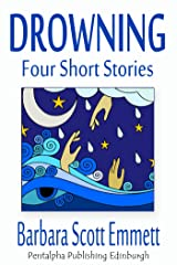 Drowning - Four Short Stories Kindle Edition