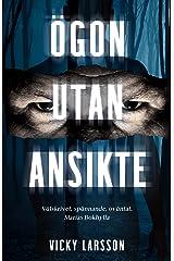 Ögon utan ansikte (Swedish Edition) Kindle Edition