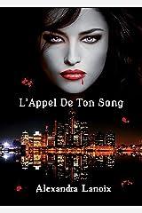 L'Appel De Ton Sang Format Kindle