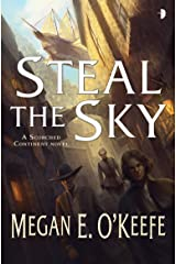 Steal the Sky: Scorched Continent #1 Kindle Edition