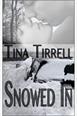 Snowed In: *a Confined Space, Taboo MILF Fantasy* Kindle Edition
