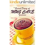 The Secret Diary of Mug Cake Fantasies: Enjoy the Pleasure of Mug cake recipes in a Healthy Way
