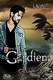 Le Gardien, tome 3 - Cyclone (La Romance)