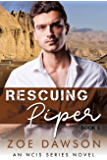Rescuing Piper (NCIS Series Book 5)