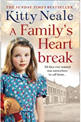 A Family's Heartbreak: An emotionally gripping and gritty new saga from the Sunday Times bestseller Kindle Edition