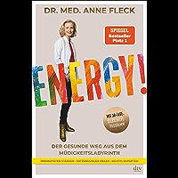 Energy!: Der gesunde Weg aus dem Müdigkeitslabyrinth, Mit 30-Tage-Selbsthilfeprogramm (German Edition)