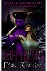 Pythen Blessing: An Alien War Romance (Galactic Order Book 6) Kindle Edition