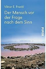 Der Mensch vor der Frage nach dem Sinn: Eine Auswahl aus dem Gesamtwerk (German Edition) Formato Kindle