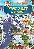 Geronimo Stilton SE Journey Through Time #6: The Test of Time
