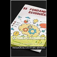 55 Principes échiquéens: Comment progresser aux échecs
