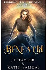 Beneath (Running From the Devil Book 1) Kindle Edition