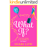 What If?: The perfect laugh-out-loud romantic comedy for 2021 from bestseller Shari Low (English Edition)