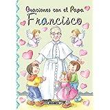 Oraciones con el Papa Francisco (Pequeños cristianos)