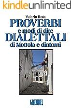 Proverbi e modi di dire dialettali di Mottola e dintorni