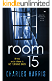 Room 15: a gripping psychological mystery thriller
