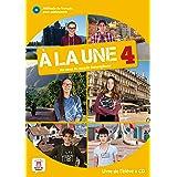 À la une 4 Livre de l'élève: Livre de l'eleve + CD audio 4 (B1)