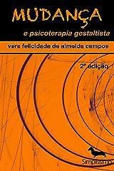 Mudança e psicoterapia gestaltista (Portuguese Edition) Kindle Ausgabe