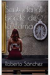 Sentada al borde de la cama: (Thriller y suspense) Versión Kindle