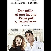 Des mille et une façons d'être juif ou musulman - Dialogue (Sciences humaines (H.C.))