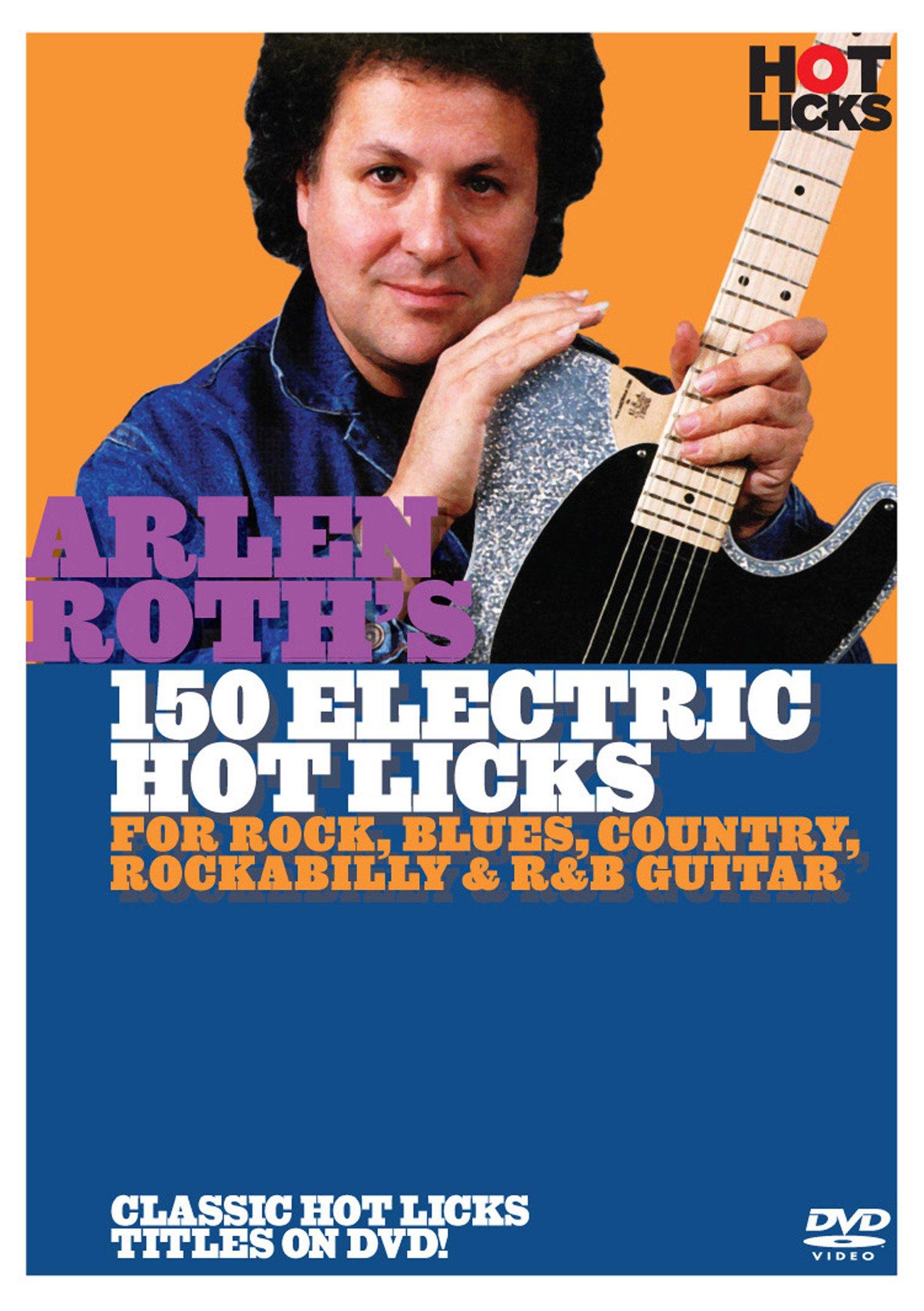 Hot Licks: Arlen Roth'S 150 Electric Hot Licks [Edizione: Regno Unito]