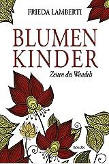 BLUMENKINDER: Zeiten des Wandels Band 5 Kindle Ausgabe