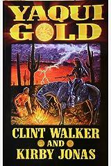 Yaqui Gold (BADLANDS Book 1) Kindle Edition