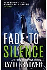 Fade To Silence: A Gripping British Mystery Thriller - Anna Burgin Book 3 Kindle Edition