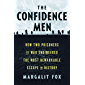 The Confidence Men: How Two Prisoners of War Engineered the Most Remarkable Escape in History (English Edition)