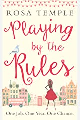 Playing by the Rules: The feel-good heart-warming and uplifting romance perfect for Valentine's Day Kindle Edition