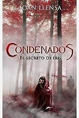 Condenados: El Secreto de Iris Versión Kindle