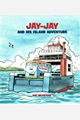 Jay-Jay and his Island Adventure Kindle Edition