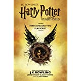 Harry Potter and the Cursed Child - Parts One and Two: The Official Playscript of the Original West End Production (English E