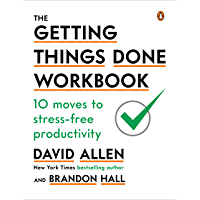 The Getting Things Done Workbook: 10 Moves to Stress-Free Productivity (English Edition)