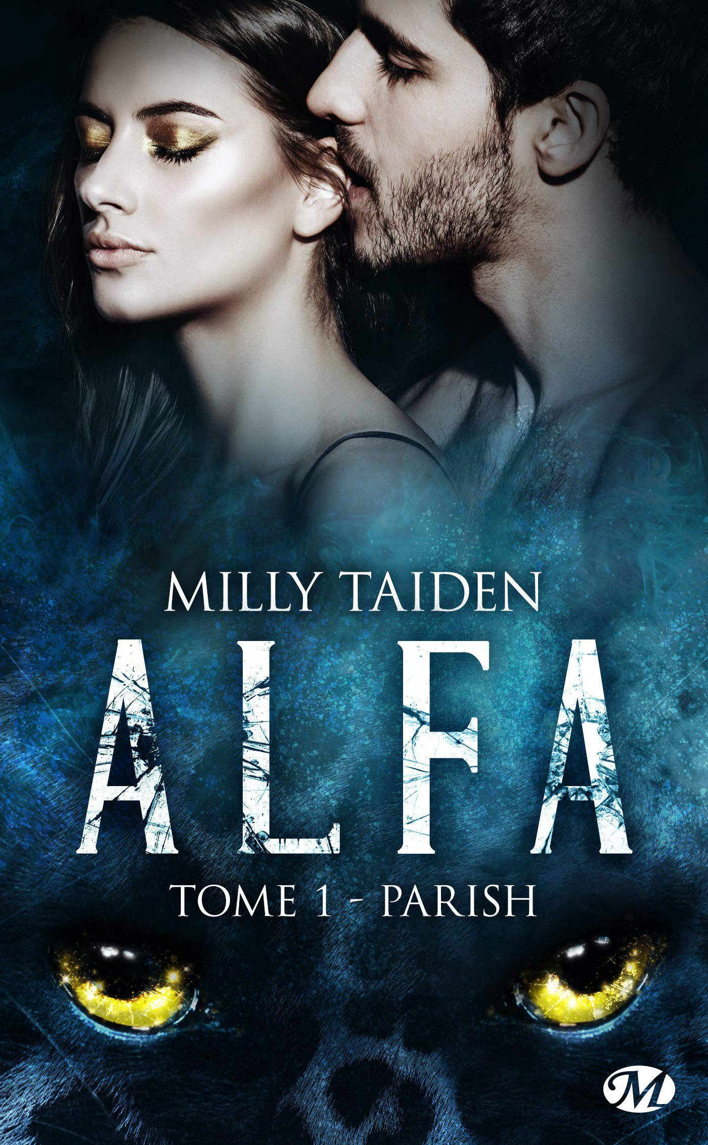 Parish: A.L.F.A., T1 por Milly Taiden