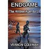 Endgame: The Hidden Agenda 21 (English Edition)