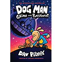 Dog Man: Grime and Punishment: A Graphic Novel (Dog Man #9): From the Creator of Captain Underpants (English Edition)